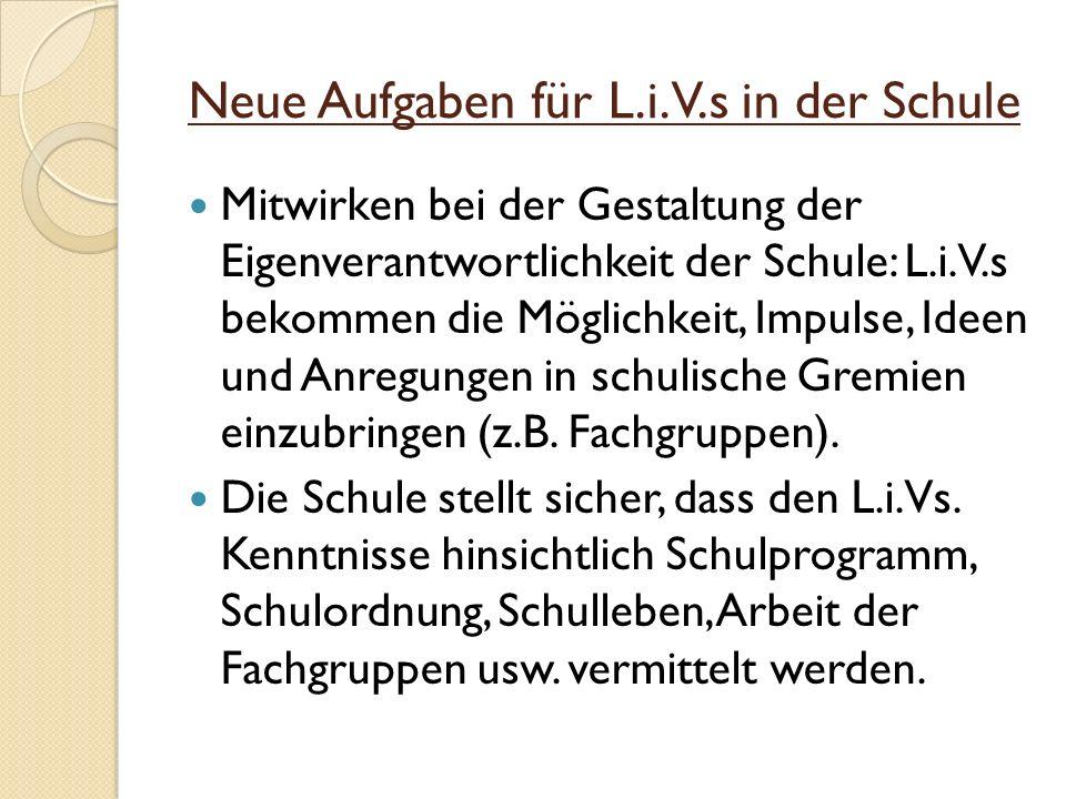 Neue Aufgaben für L.i.V.s in der Schule