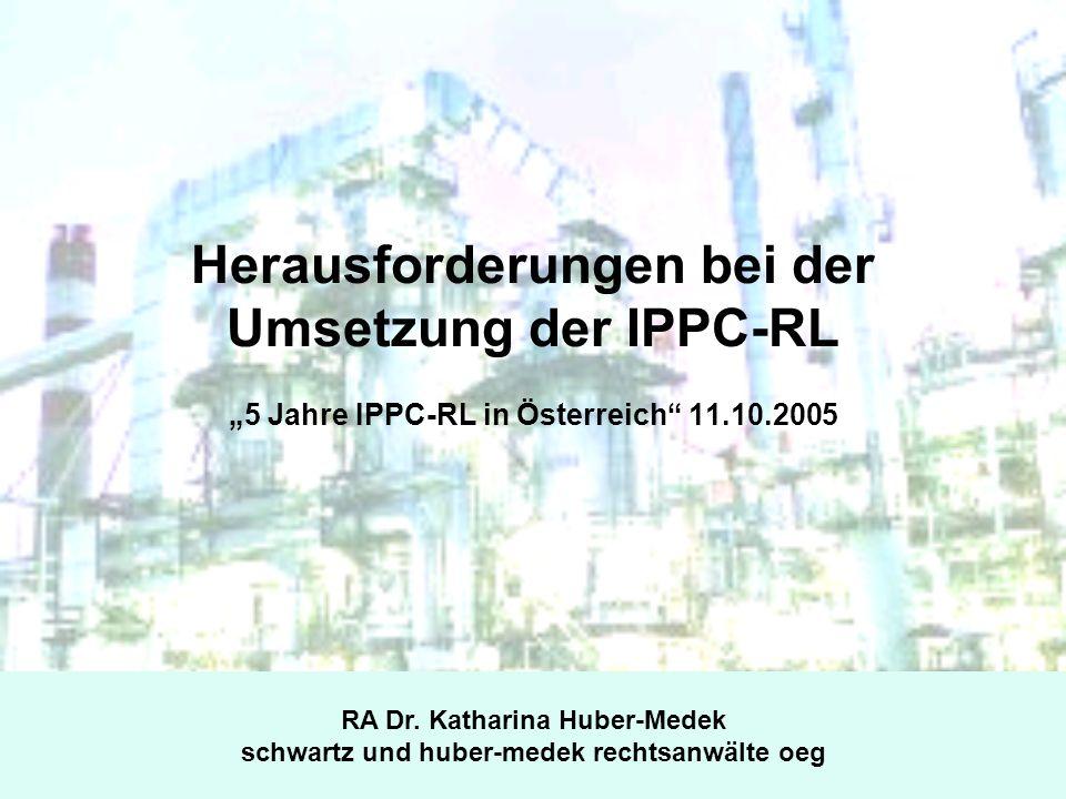 Herausforderungen bei der Umsetzung der IPPC-RL