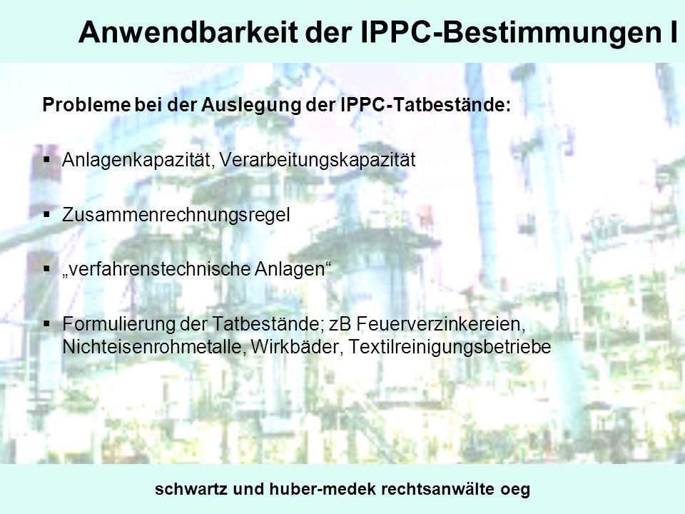 Anwendbarkeit der IPPC-Bestimmungen I