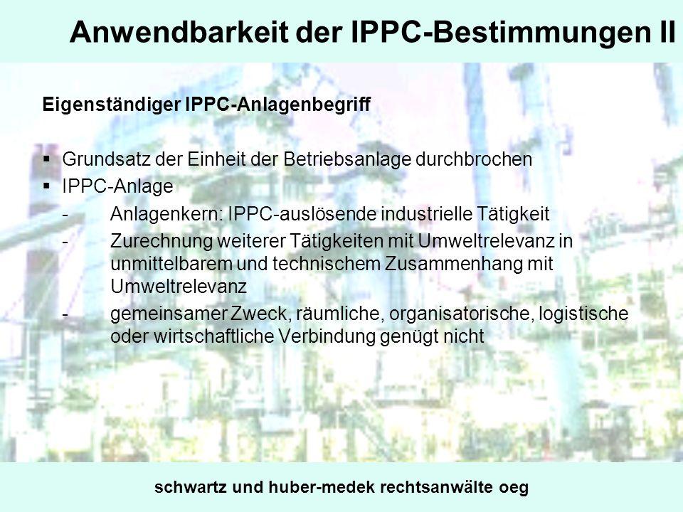 Anwendbarkeit der IPPC-Bestimmungen II