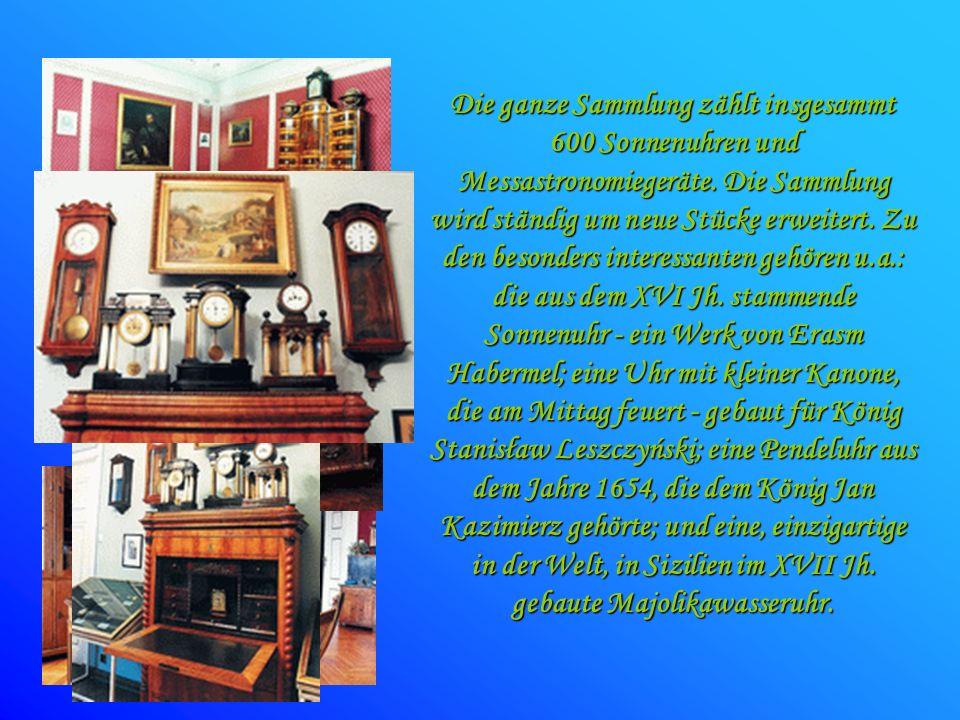 Die ganze Sammlung zählt insgesammt 600 Sonnenuhren und Messastronomiegeräte.