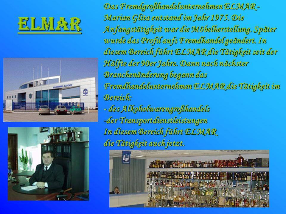 Das Fremdgroßhandelunternehmen ELMAR - Marian Glita entstand im Jahr 1975. Die Anfangstätigkeit war die Möbelherstellung. Später wurde das Profil aufs Fremdhandel geändert. In diesem Bereich führt ELMAR die Tätigkeit seit der Hälfte der 90er Jahre. Dann nach nächster Branchenänderung begann das Fremdhandelunternehmen ELMAR die Tätigkeit im Bereich: - des Alkoholwarengroßhandels