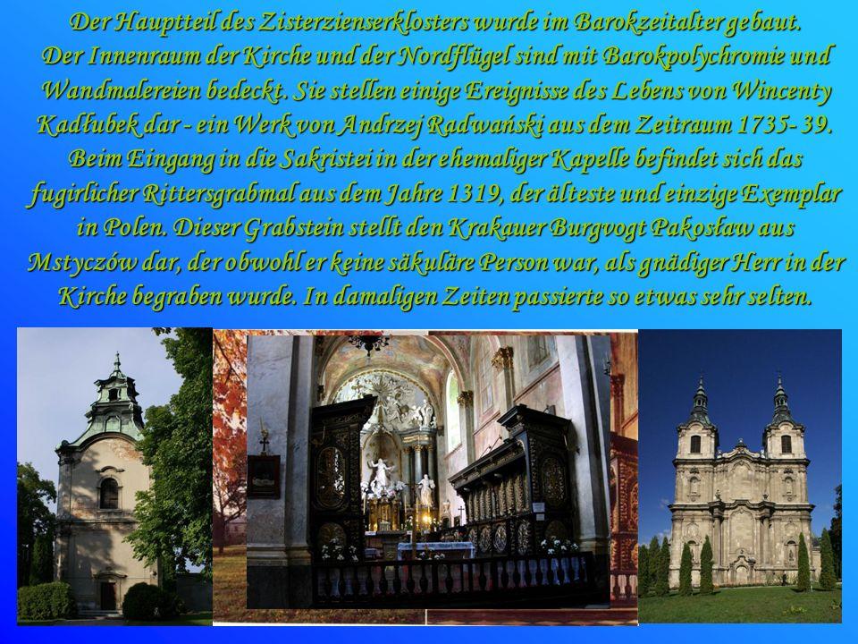 Der Hauptteil des Zisterzienserklosters wurde im Barokzeitalter gebaut.