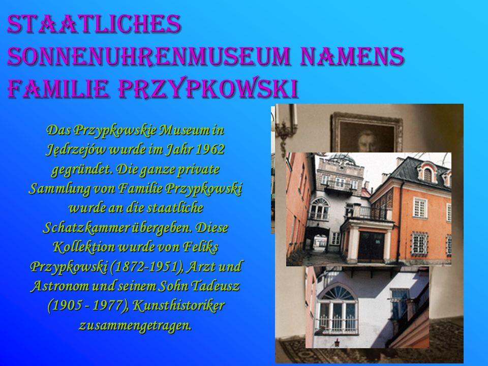 SONNENUHRENMUSEUM NAMENS FAMILIE pRZYPKOWSKI