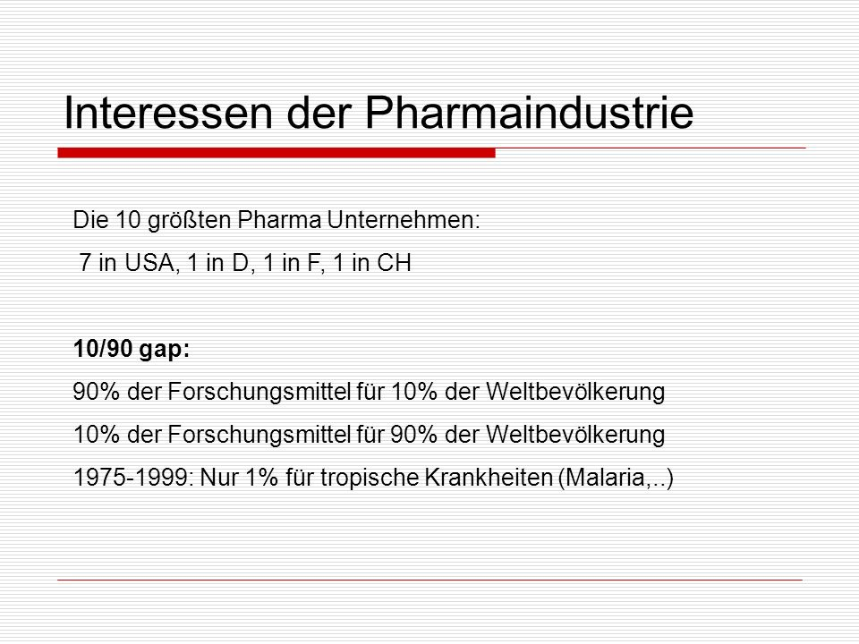 Interessen der Pharmaindustrie