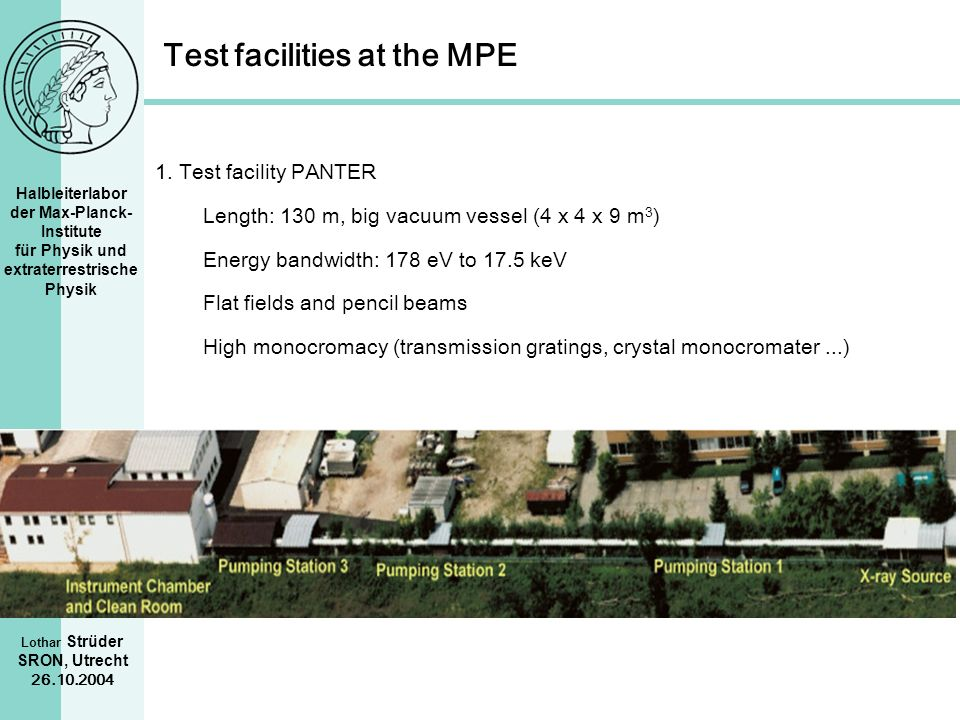 Test facilities at the MPE
