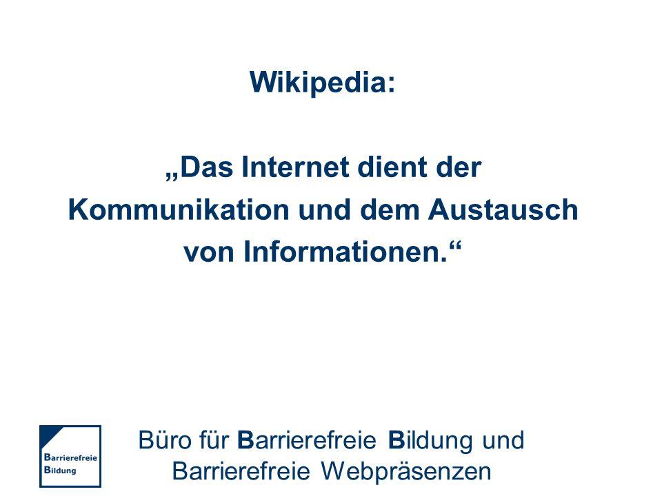 """""""Das Internet dient der Kommunikation und dem Austausch"""