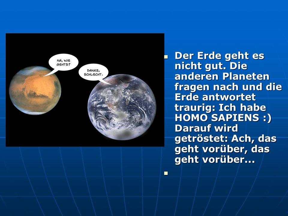 Der Erde geht es nicht gut