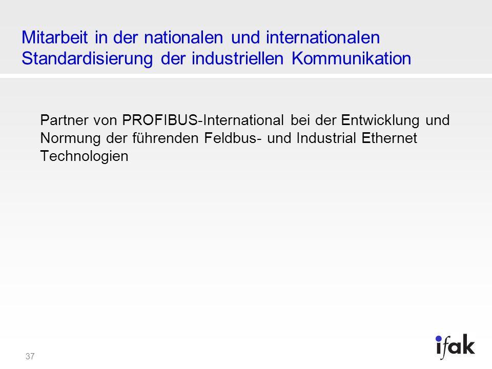 Mitarbeit in der nationalen und internationalen Standardisierung der industriellen Kommunikation