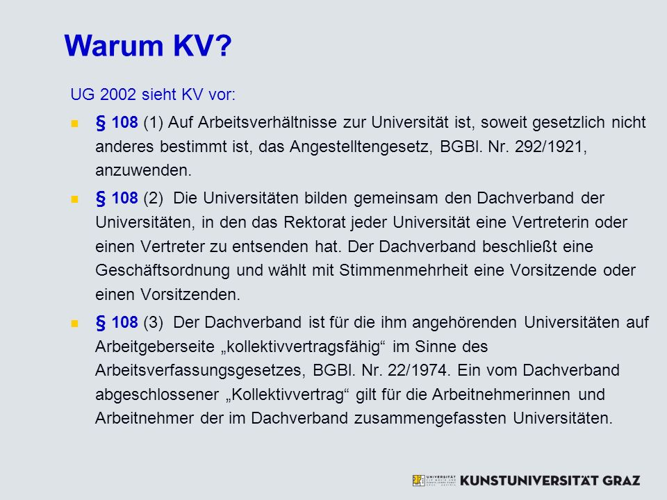 Warum KV UG 2002 sieht KV vor:
