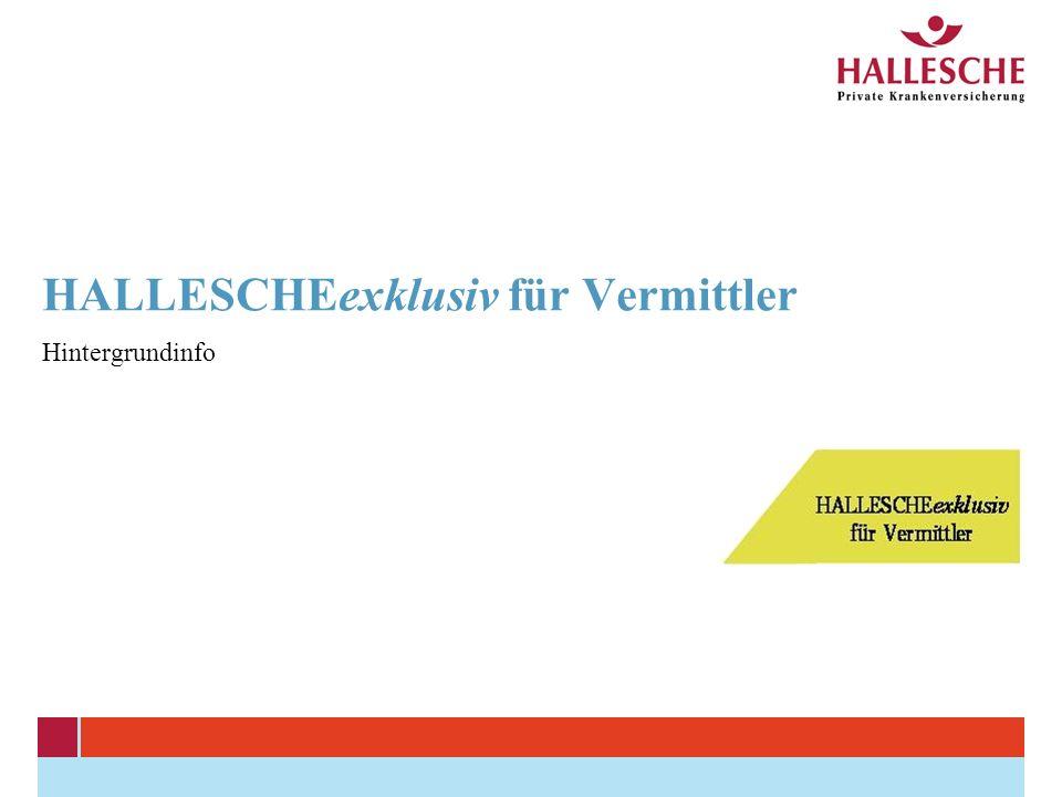 HALLESCHEexklusiv für Vermittler Hintergrundinfo