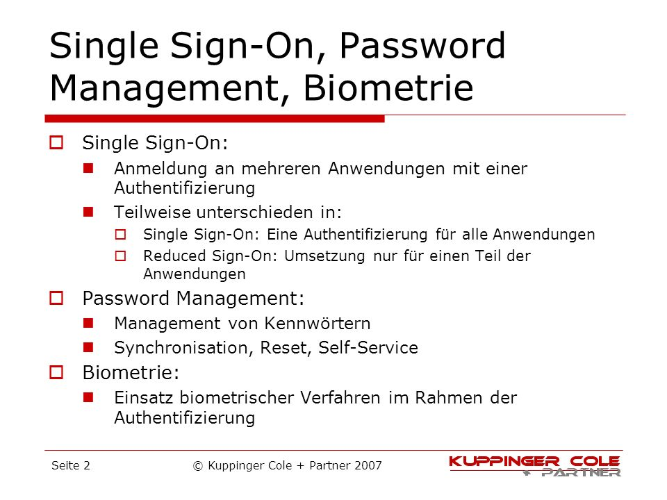 Single Sign-On, Password Management, Biometrie