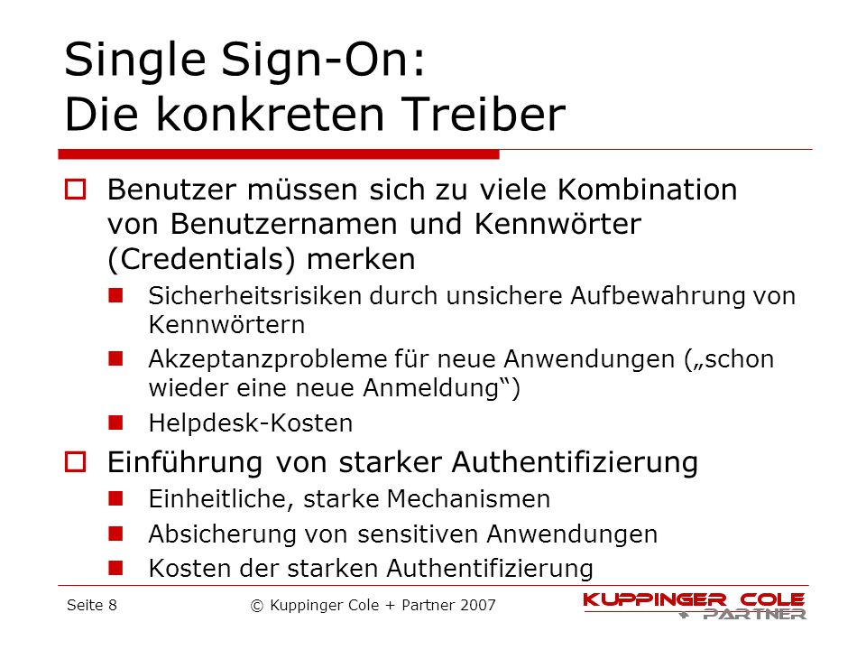 Single Sign-On: Die konkreten Treiber