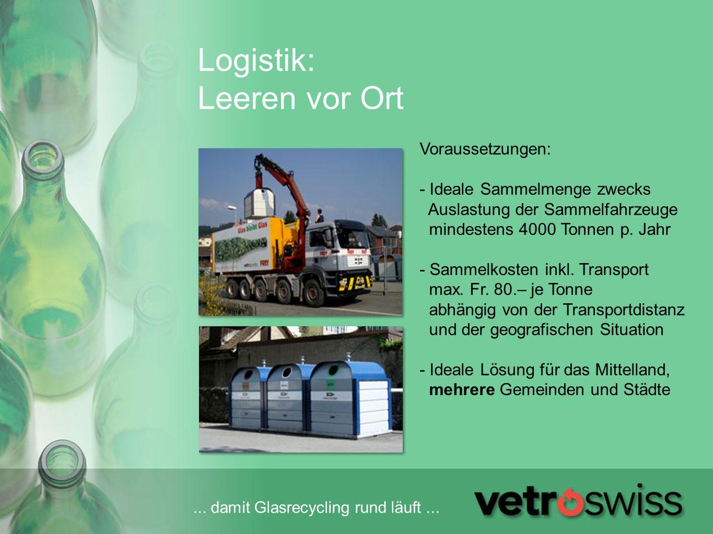 Logistik: Leeren vor Ort
