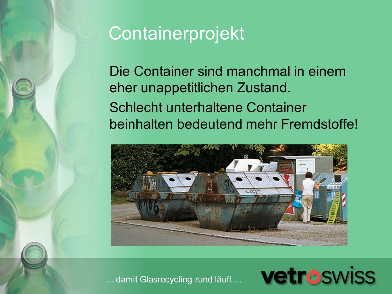 28.03.2017 Containerprojekt. Die Container sind manchmal in einem eher unappetitlichen Zustand.