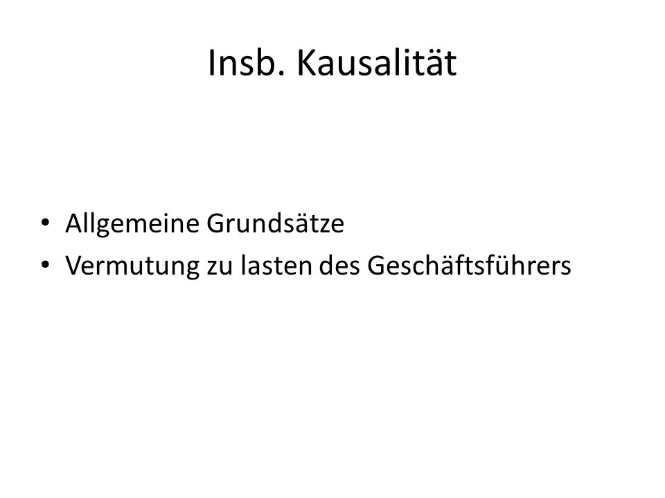 Insb. Kausalität Allgemeine Grundsätze