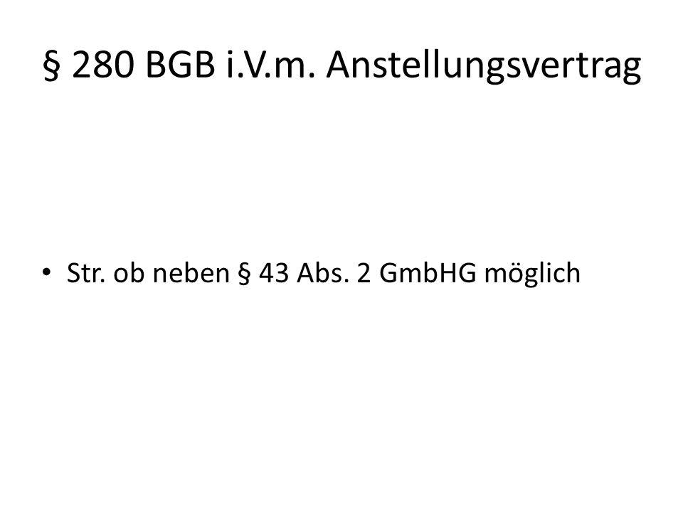 § 280 BGB i.V.m. Anstellungsvertrag
