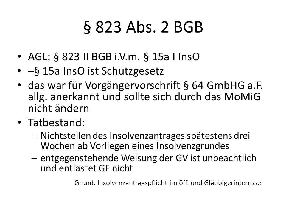§ 823 Abs. 2 BGB AGL: § 823 II BGB i.V.m. § 15a I InsO