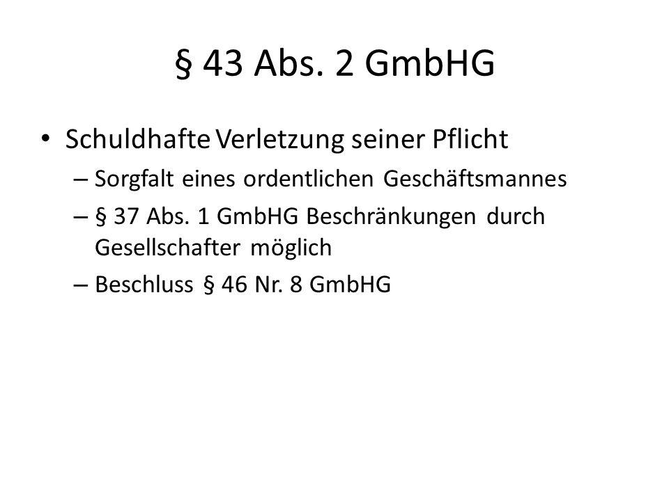 § 43 Abs. 2 GmbHG Schuldhafte Verletzung seiner Pflicht