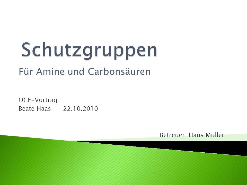 Schutzgruppen Für Amine und Carbonsäuren OCF-Vortrag