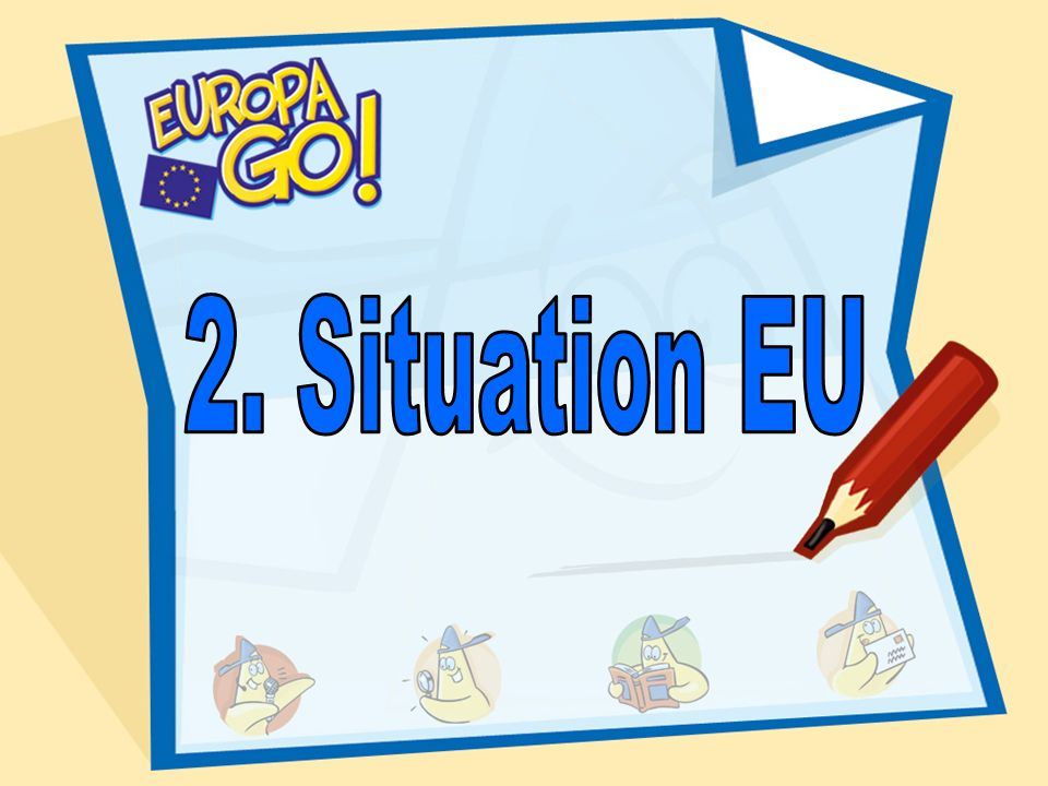 2. Situation EU