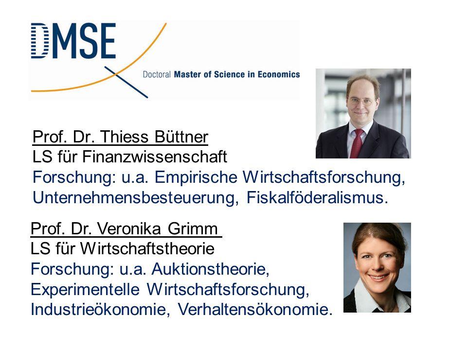 Prof. Dr. Thiess Büttner LS für Finanzwissenschaft Forschung: u. a