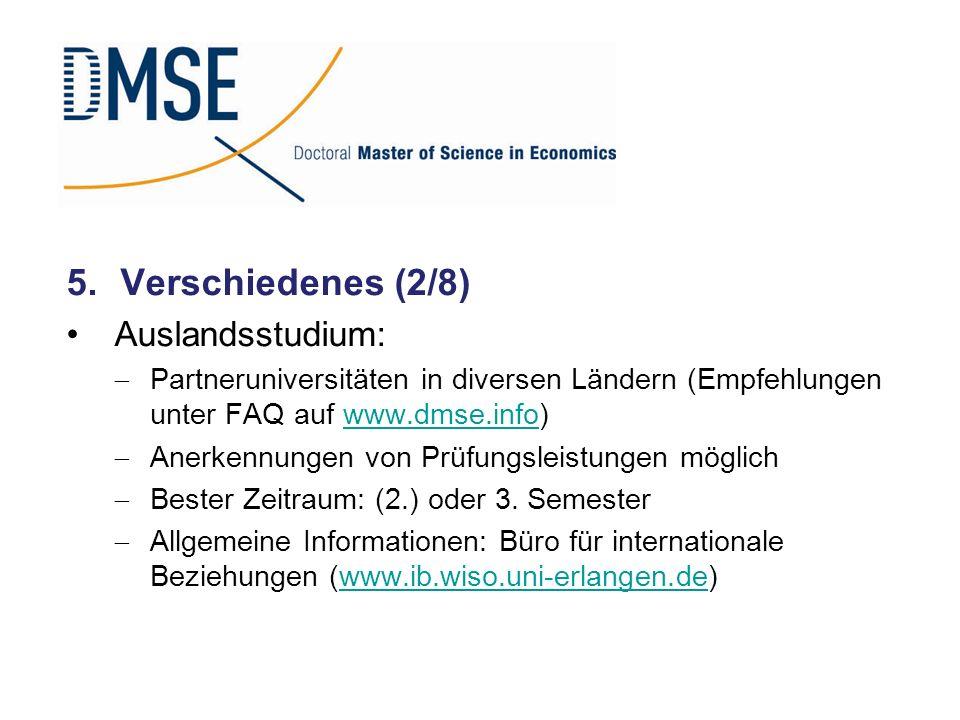 Verschiedenes (2/8) Auslandsstudium: