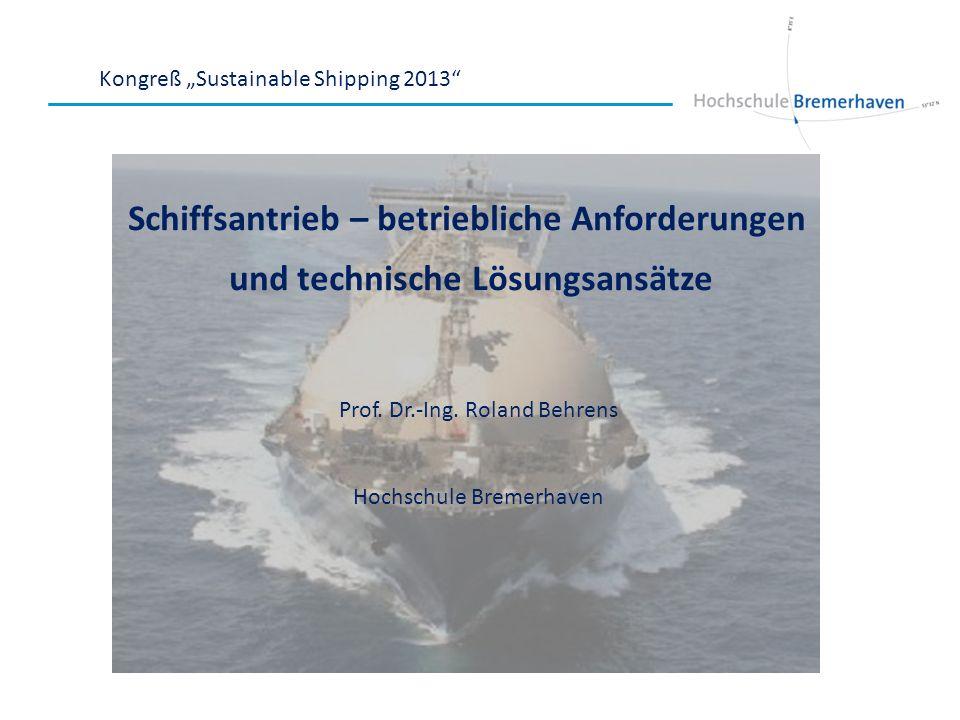 Schiffsantrieb – betriebliche Anforderungen