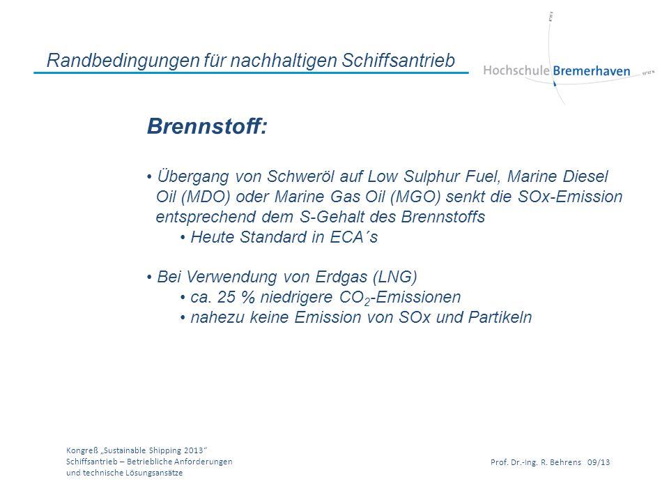 Brennstoff: Randbedingungen für nachhaltigen Schiffsantrieb