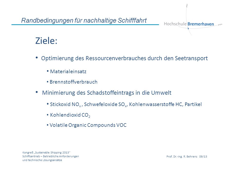 Ziele: Optimierung des Ressourcenverbrauches durch den Seetransport
