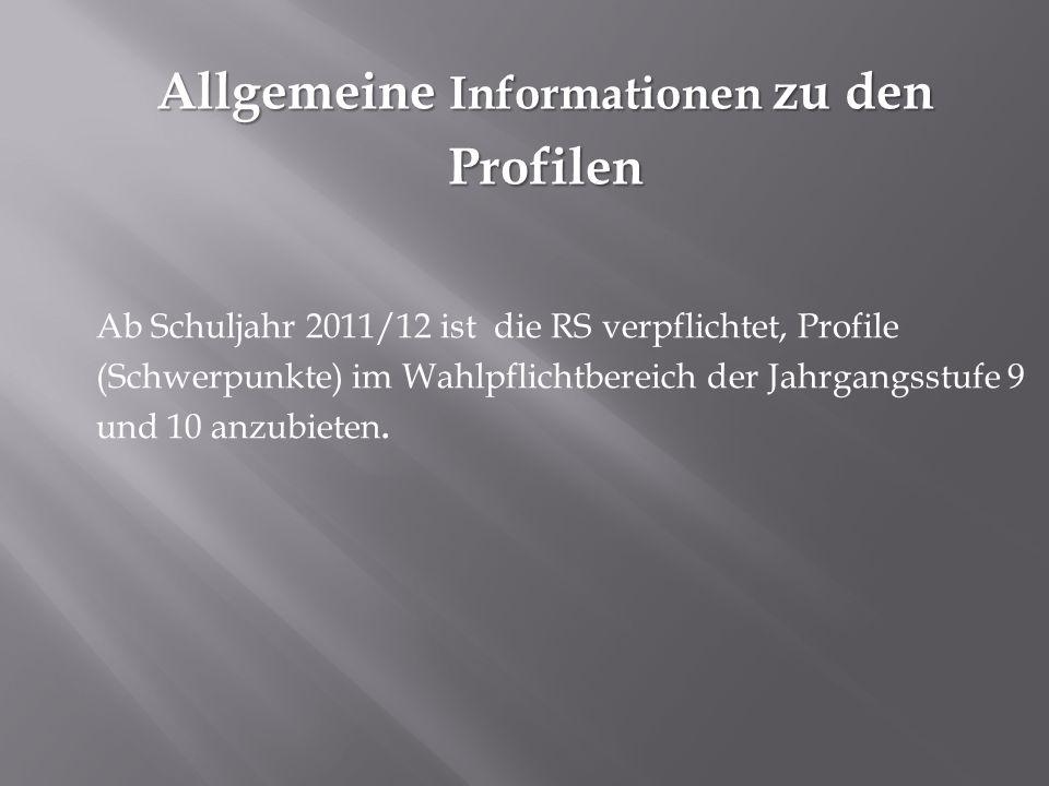 Allgemeine Informationen zu den Profilen