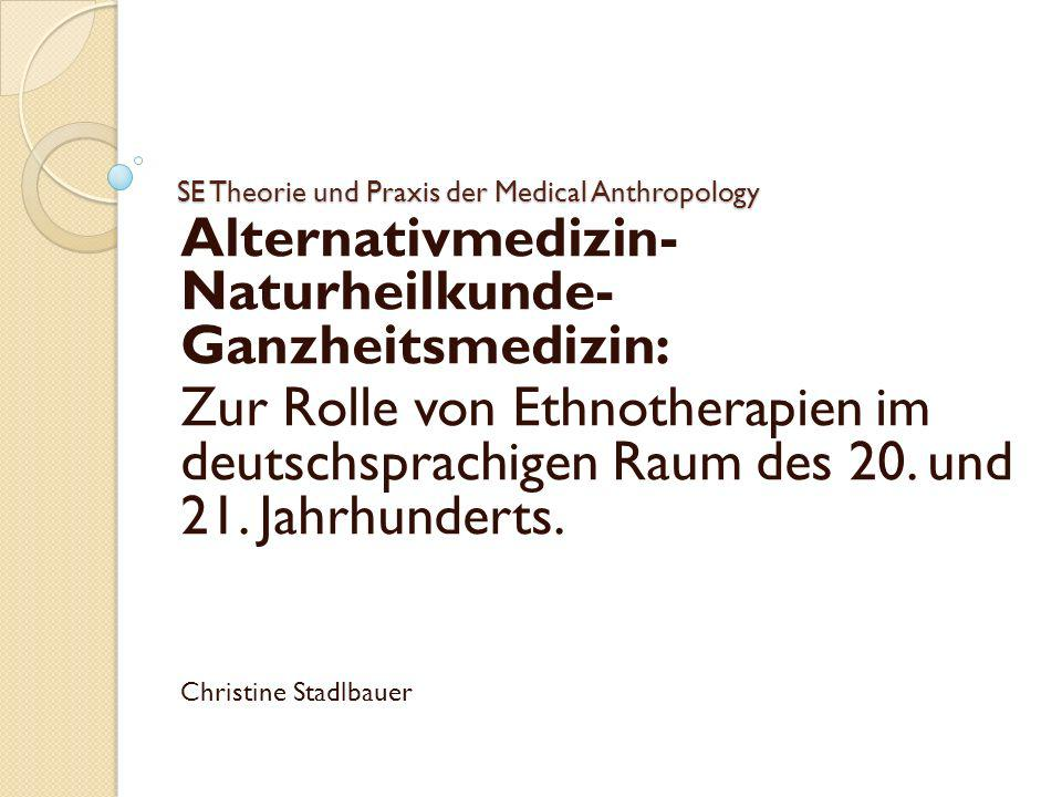 SE Theorie und Praxis der Medical Anthropology