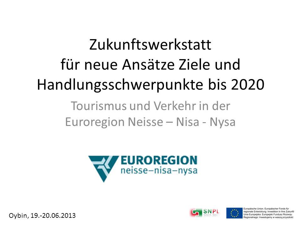 Tourismus und Verkehr in der Euroregion Neisse – Nisa - Nysa