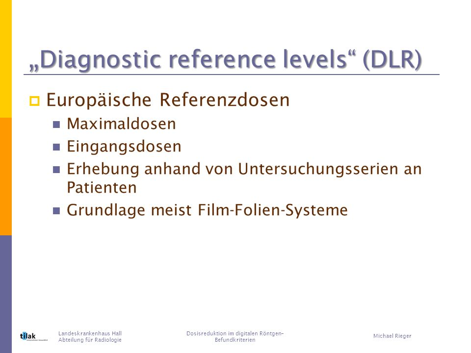 """Diagnostic reference levels (DLR)"