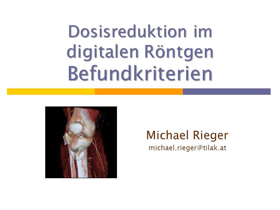 Dosisreduktion im digitalen Röntgen Befundkriterien