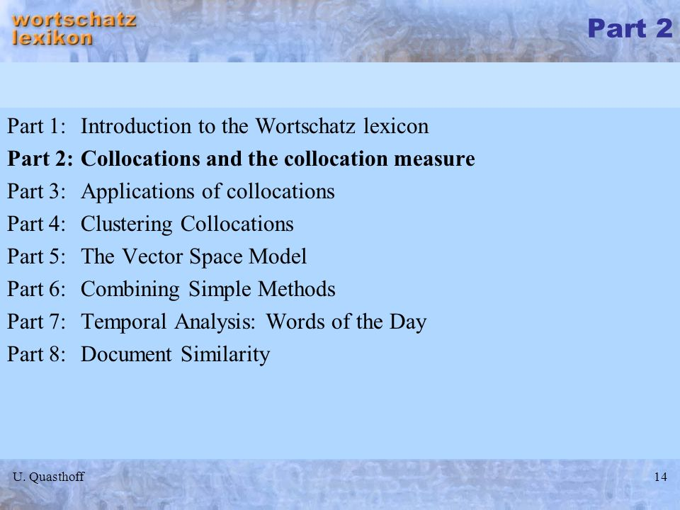 Part 2 Part 1: Introduction to the Wortschatz lexicon