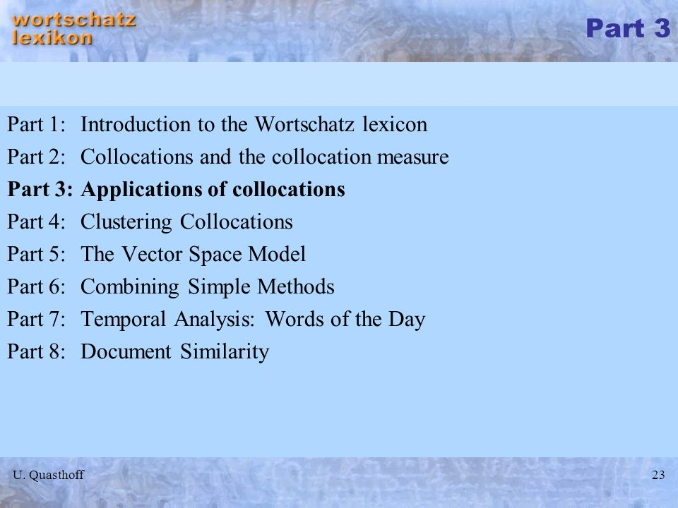 Part 3 Part 1: Introduction to the Wortschatz lexicon