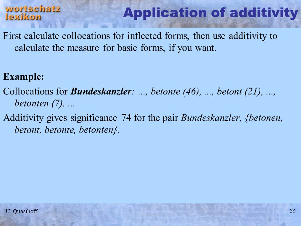 Application of additivity