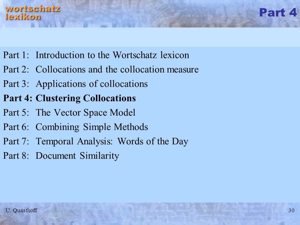 Part 4 Part 1: Introduction to the Wortschatz lexicon