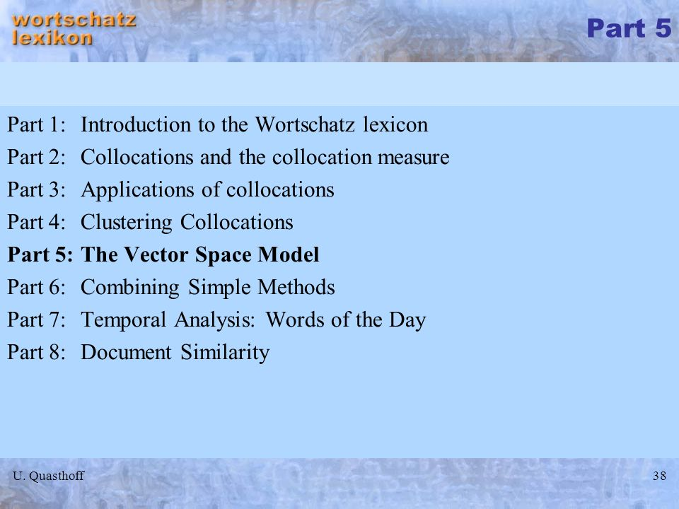 Part 5 Part 1: Introduction to the Wortschatz lexicon