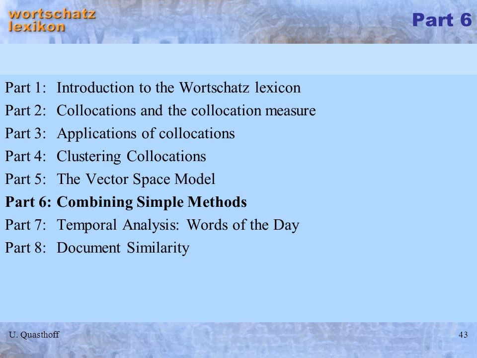 Part 6 Part 1: Introduction to the Wortschatz lexicon