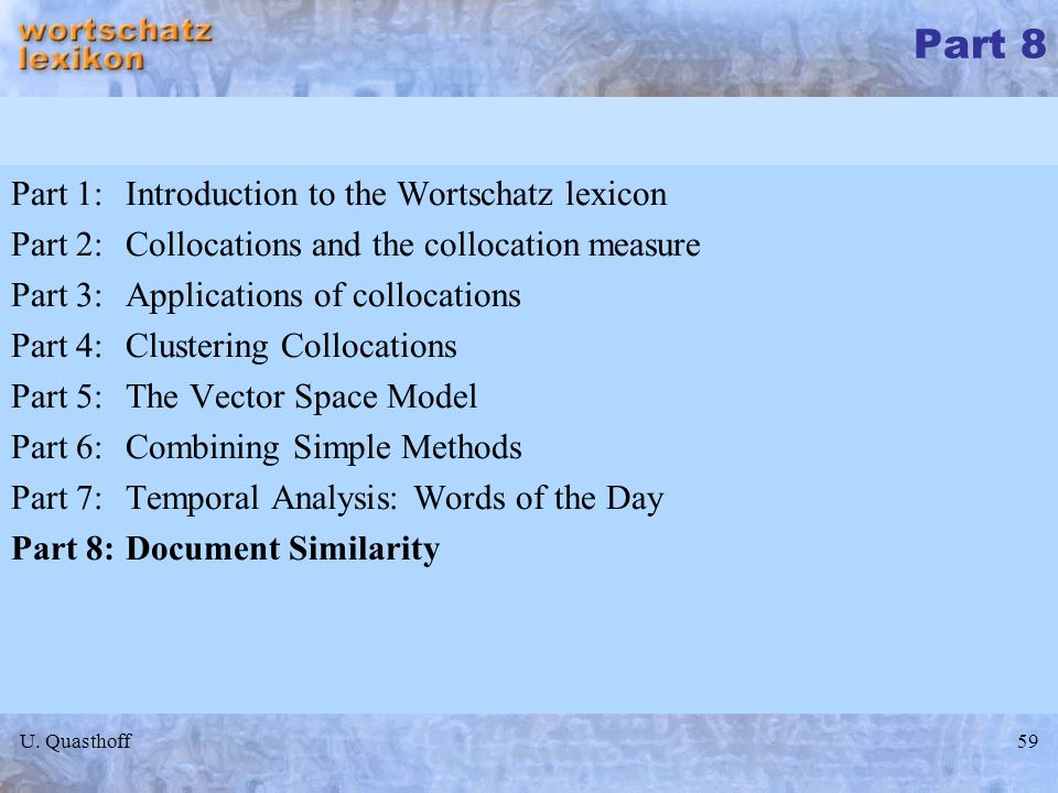 Part 8 Part 1: Introduction to the Wortschatz lexicon