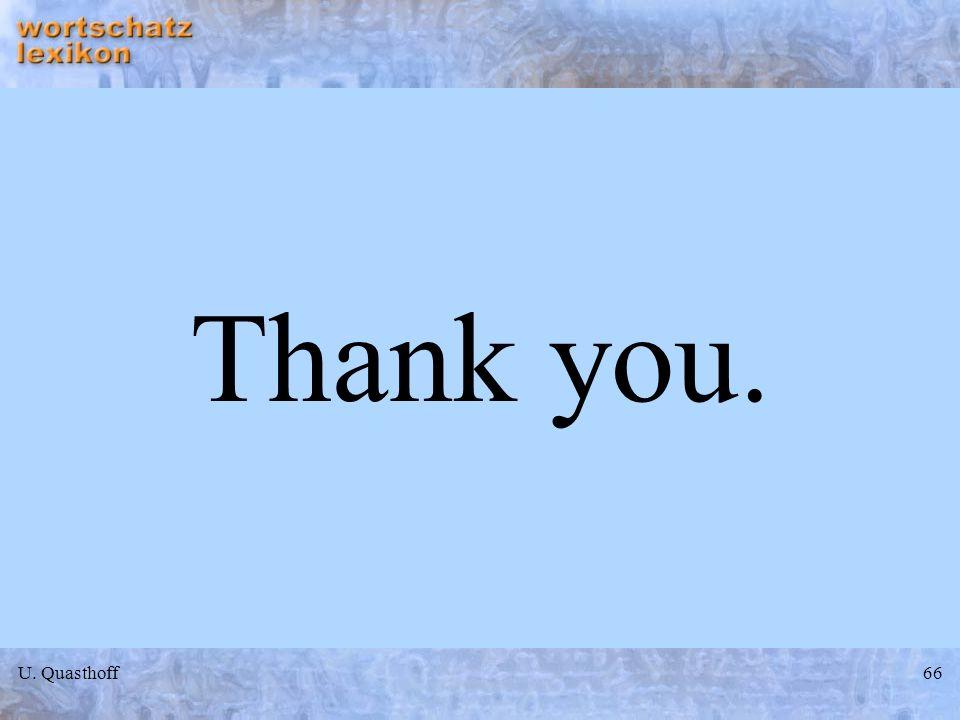 Thank you. U. Quasthoff
