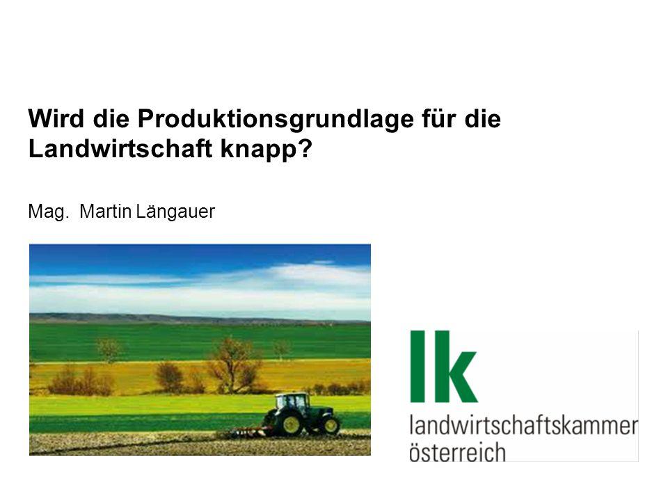 Wird die Produktionsgrundlage für die Landwirtschaft knapp