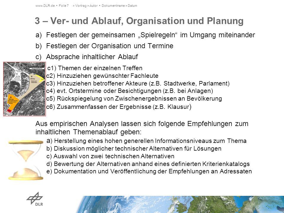 3 – Ver- und Ablauf, Organisation und Planung