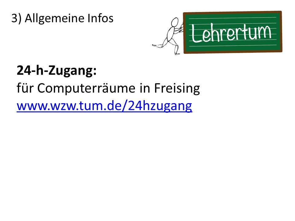 für Computerräume in Freising www.wzw.tum.de/24hzugang