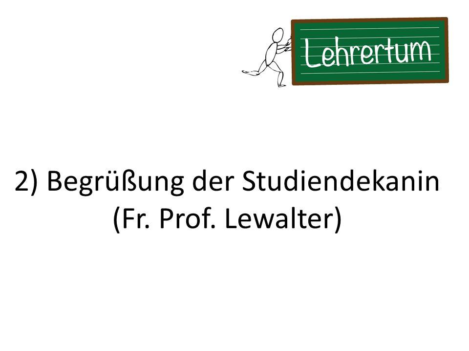 2) Begrüßung der Studiendekanin
