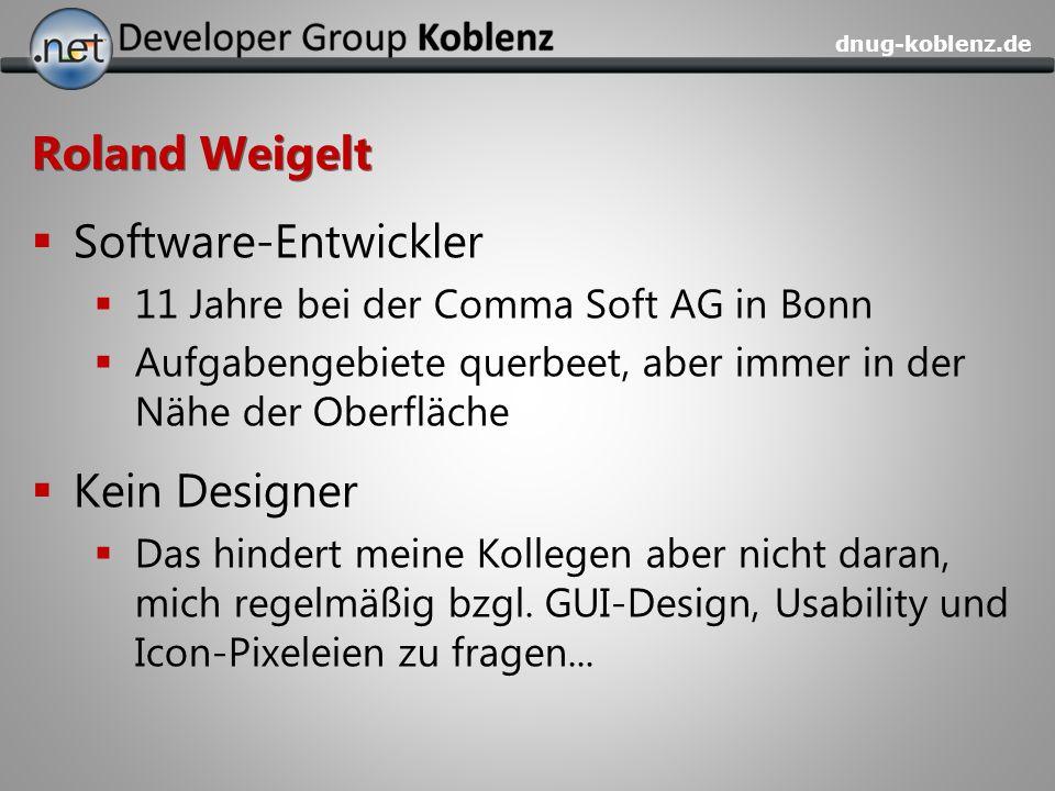 Roland Weigelt Software-Entwickler Kein Designer