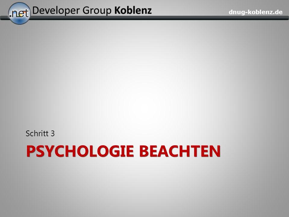 Schritt 3 PsycholoGie beachten