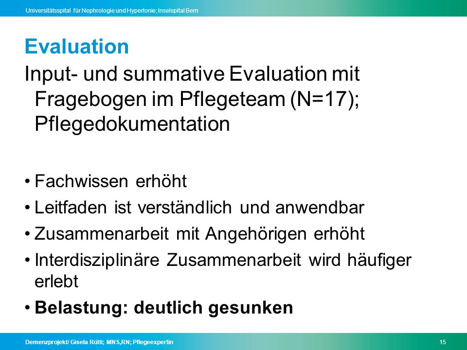 Evaluation Input- und summative Evaluation mit Fragebogen im Pflegeteam (N=17); Pflegedokumentation.